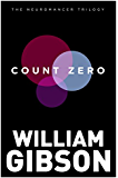 Count Zero (The Neuromancer Trilogy) (English Edition)