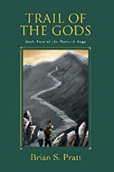 Trail of the Gods (The Morcyth Saga Book 4) (English Edition)