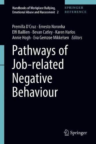 Pathways of Job-related Negative Behaviour (Handbooks of Workplace Bullying, Emotional Abuse and Harassment, Band 2)