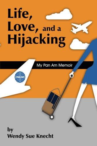 life-love-and-a-hijacking-my-pan-am-memoir