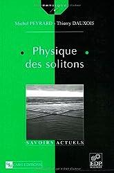 Physiques des solitons