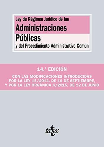 Ley de Régimen Jurídico de las Administraciones Públicas y del Procedimiento Administrativo Común (Derecho - Biblioteca De Textos Legales)