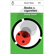 Books v. Cigarettes (Penguin Great Ideas)
