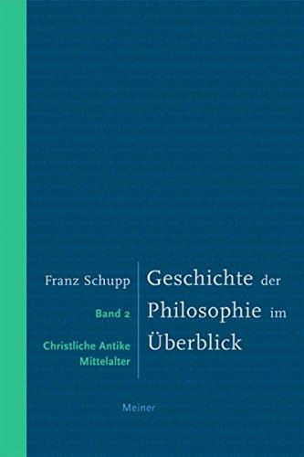 Geschichte der Philosophie im Überblick II: Band 2: Christliche Antike und Mittelalter