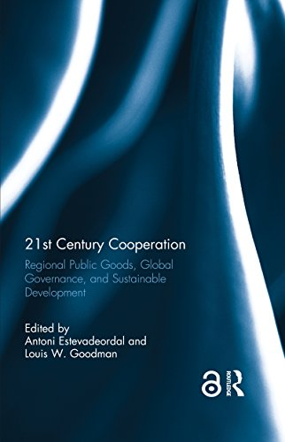 21st Century Cooperation: Regional Public Goods, Global Governance, and Sustainable Development (English Edition)