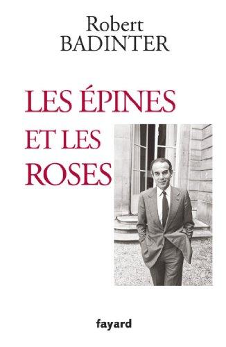 Les épines et les roses (Documents)
