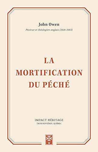 La mortification du péché (The Mortification of Sin) par John Owen