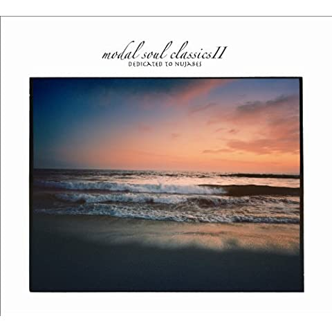 MODAL SOUL CLASSICS II -DEDICATE TO NUJABES- by V.A. (2010-10-31)