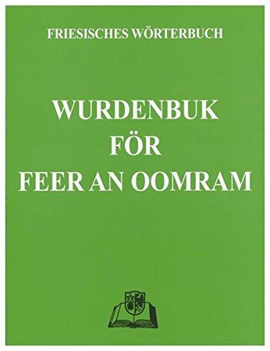 Wurdenbuk för Feer an Oomram: Friesisches Wörterbuch