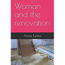 Woman and the renovation