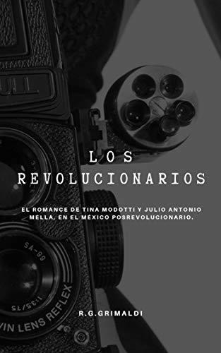 Los Revolucionarios de R.G. Grimaldi