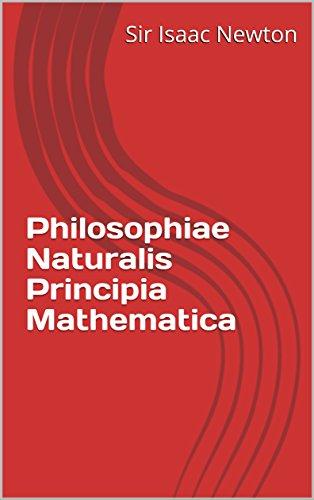 Philosophiae Naturalis Principia Mathematica (Latin Edition)