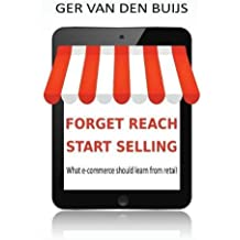 Forget Reach, Start Selling: What E-Commerce Should Learn from Retail