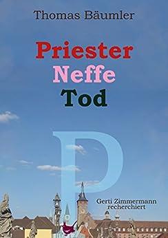 Priester, Neffe, Tod: Gerti Zimmermann recherchiert