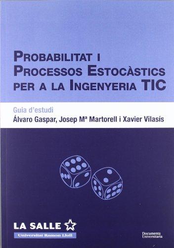 Probabilitat i processos estocàstics per a l'enginyeria TIC. Guia d'estudi (FUNITEC)