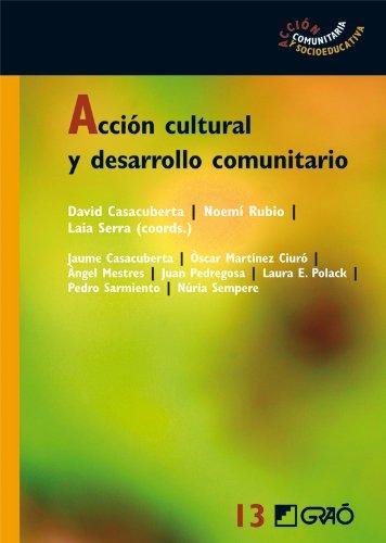 Acción cultural y desarrollo comunitario: 013 (Accion Comunitaria)