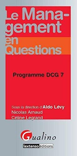 Le Management en questions - Programme DCG 7 par Celine Legrand
