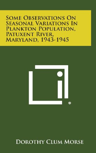 Some Observations on Seasonal Variations in Plankton Population, Patuxent River, Maryland, 1943-1945