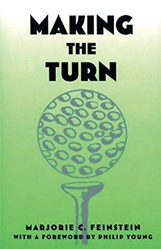 Making The Turn por Marjorie C. Feinstein