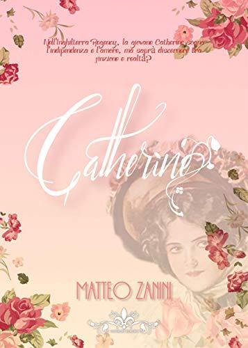 Catherine di [Matteo Zanini]