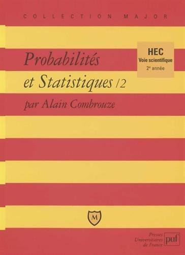 Probabilités et statistiques, tome 2