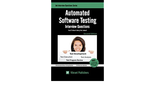 Buy Automated Software Testing Interview Questions You'll