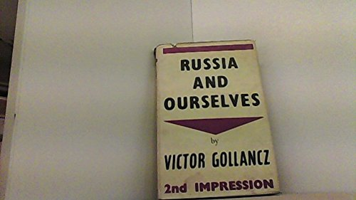 Russia and Ourselves / by Victor Gollancz