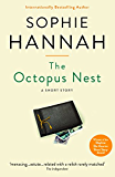 The Octopus Nest: A Sophie Hannah spine chiller