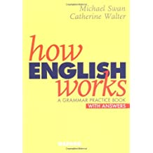 How English Works. A Grammar Practice Book