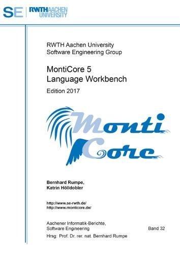MontiCore 5 Language Workbench: Edition 2017 (Aachener Informatik Berichte Software Engineering)