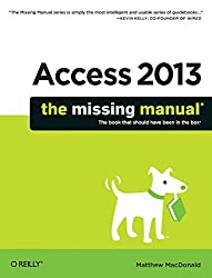 Access 2013: The Missing Manual (Missing Manuals)