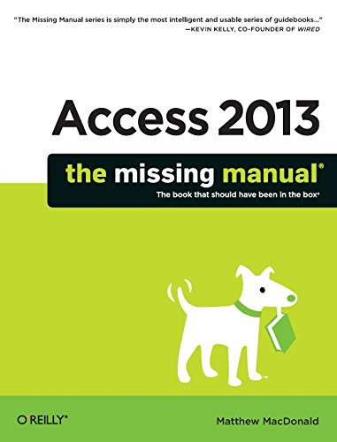 Access 2013: The Missing Manual Ultimate Access-serie