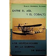 Entre el añil y el cobalto: los hidroaviones en la guerra de España
