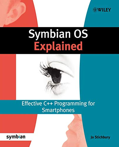 Symbian OS Explained: Effective C++ Programming for Smartphones (Symbian Press) Symbian Os-smartphones