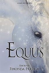 Equus (Rhonda Parrish's Magical Menageries Book 5)