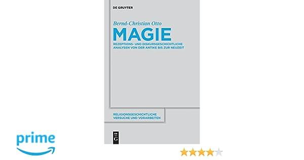 Magie Religionsgeschichtliche Versuche Und Vorarbeiten Band 57