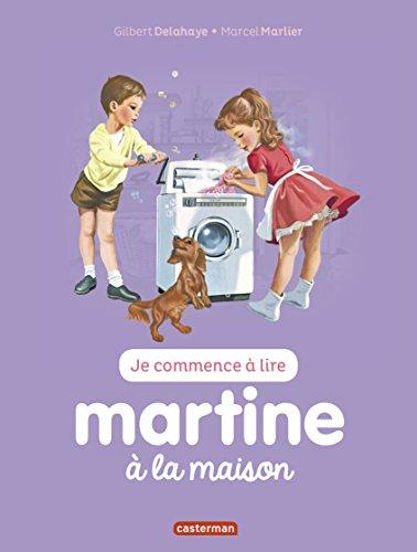 Je commence à lire avec Martine, Tome 25 : Martine à la maison