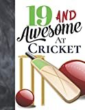 19 And Awesome At Cricket: Bat And Ball Writing Journal Gift To Doodle And Write In - Blank Lined Journaling Diary For Cricket Players