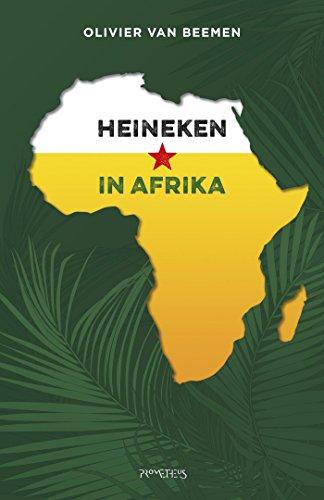 Heineken in Afrika (Dutch Edition)