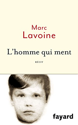 L'homme qui ment (Littérature Française)