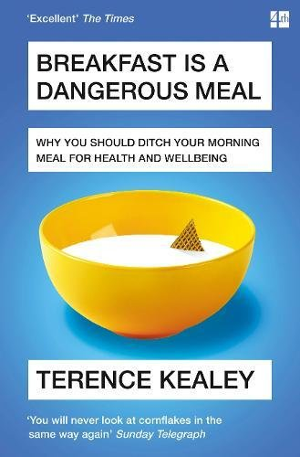 Breakfast-is-a-Dangerous-Meal-Why-You-Should-Ditch-Your-Morning-Meal-For-Health-and-Wellbeing
