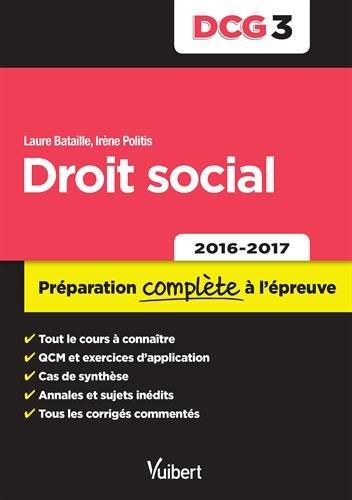 DCG 3. Droit social - Préparation complète à l'épreuve - 2016-2017