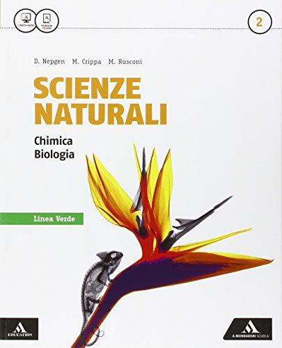 Scienze naturali linea verde. Per i Licei e gli Ist. magistrali. Con e-book. Con espansione online: 2