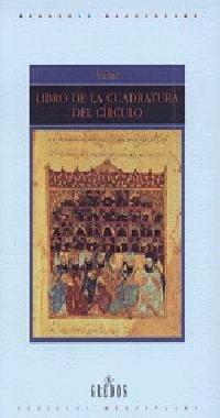 Libro de la cuadratura del circulo (VARIOS GREDOS) por Yahiz