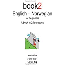 Book2 English - Norwegian: A Book In 2 Languages For Beginners