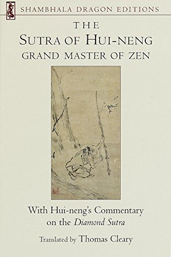 Sutra Of Hui-Neng, Grand: With Hui-neng's Commentary on the Diamond Sutra (Shambhala Dragon Editions)