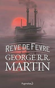 Rêve de Fevre par  George R.R. Martin