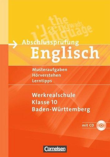 Abschlussprüfung Englisch - Werkrealschule Baden-Württemberg / 10. Schuljahr - Musterübungen zur Abschlussprüfung, 1. Au