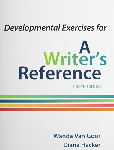 developmental-exercises-for-a-writer-39-s-reference-8th-edition-by-hacker-diana-van-goor-wanda-2014-paperback
