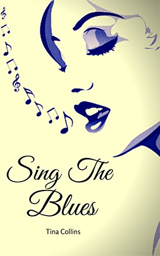 free kindle book Sing The Blues: Carnal Desires Meets Death